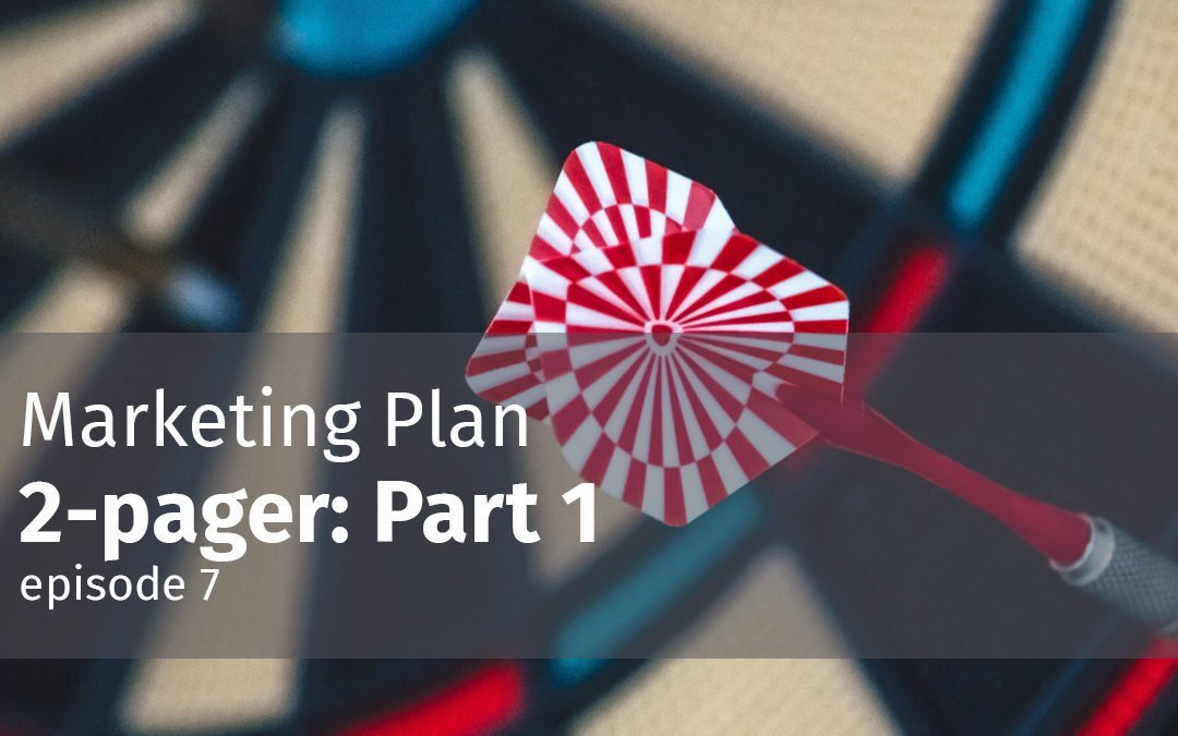 Episode 7 Marketing Plan 2-pager: Part 1