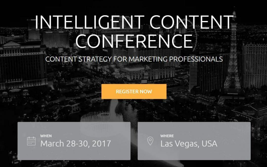 Learn How To Create Content Strategy and Build A Team at Intelligent Content Conference 2017