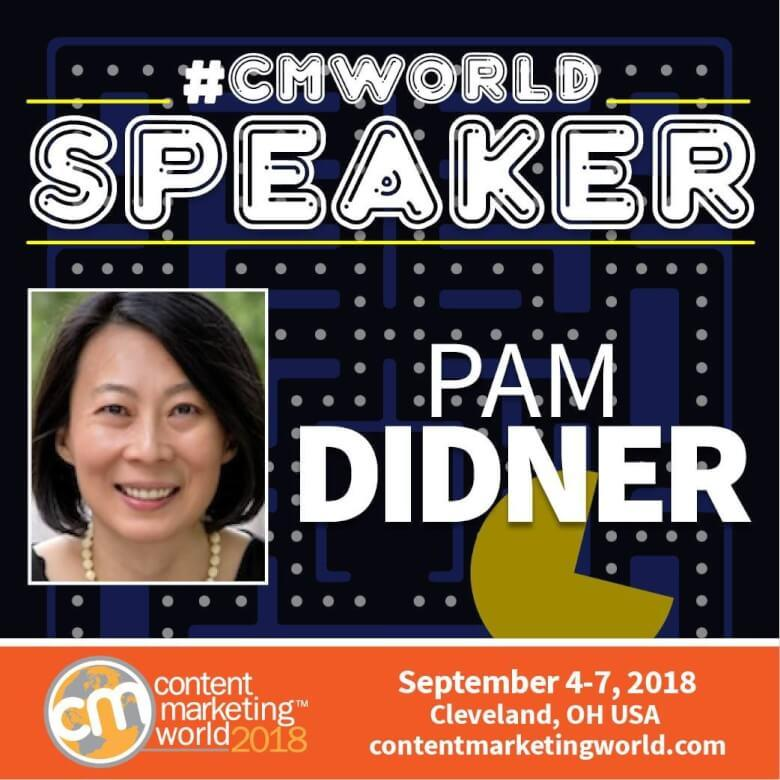 It's My 8th Time Speaking at Content Marketing World – So What's New This Time? - Pam Didner