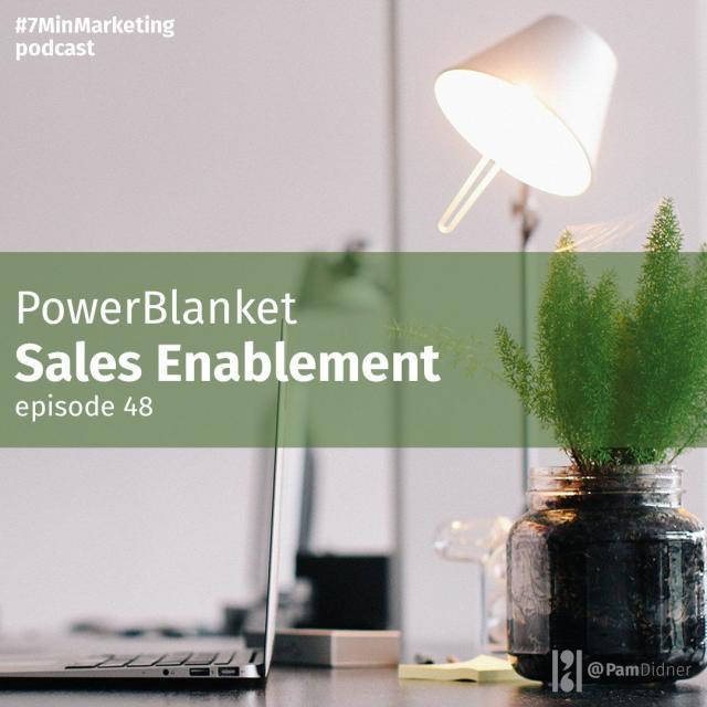 PowerBlanket Sales Enablement