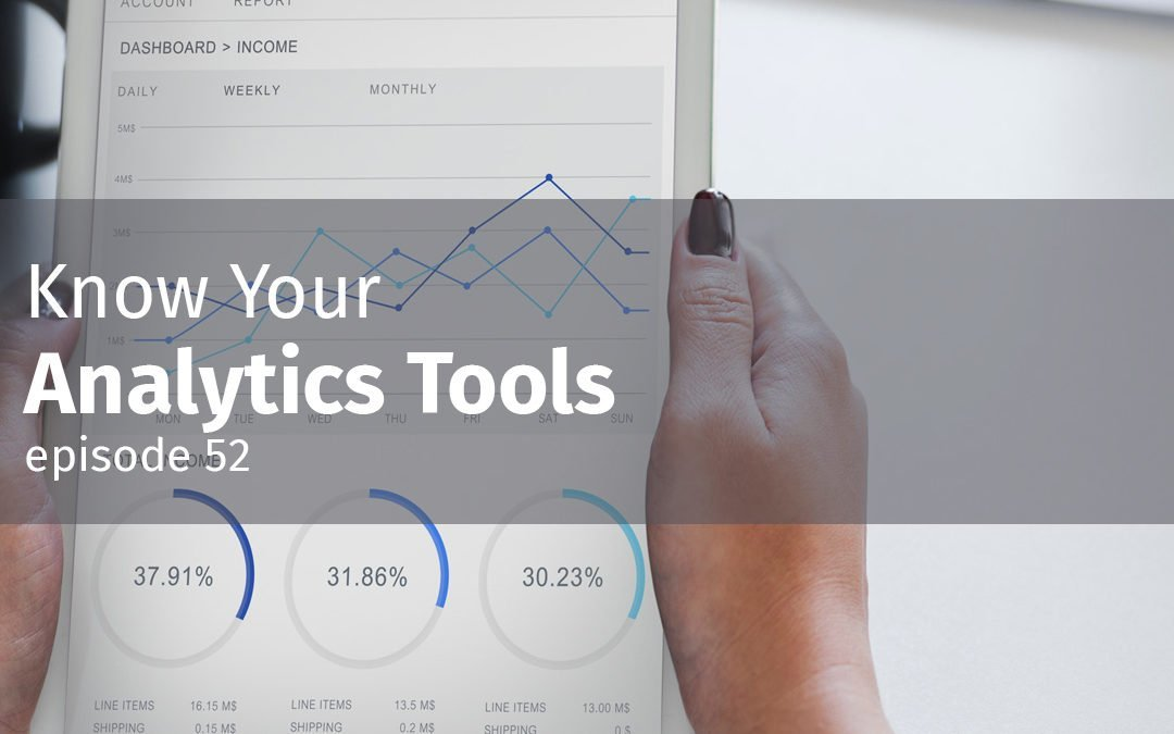 Know Your Analytics Tools