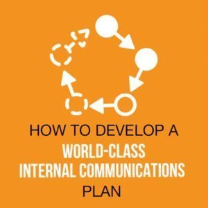 All You Need To Know To Create Internal Communications Plan